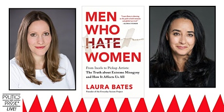 P&P Live! Laura Bates | MEN WHO HATE WOMEN with Soraya Chemaly tickets