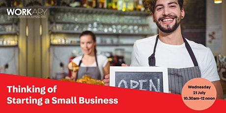 Thinking of Starting a Small Business-Workshop tickets