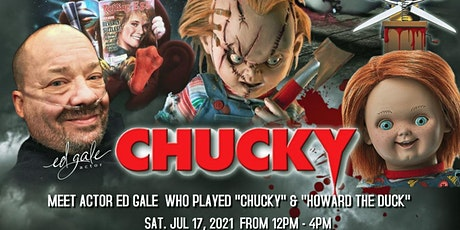 Meet Actor Ed Gale (Star of Chucky & Howard the Duck) tickets