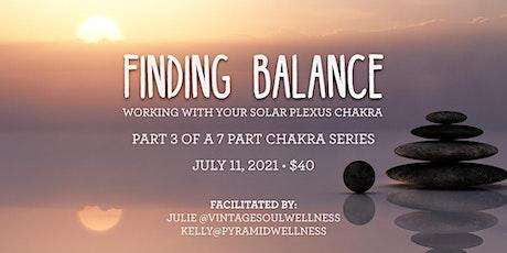 Finding Balance - working with the Solar Plexus Chakra (Calgary) tickets