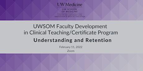 UWSOM Faculty Development in Clinical Teaching / Certificate Program: tickets