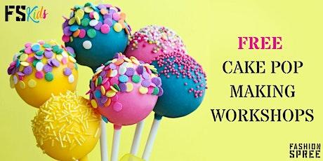 FS Kids FREE Cake Pop Decorating  Workshops tickets