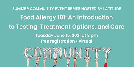 Food Allergy 101: An Introduction to Testing, Treatment Options, and Care tickets