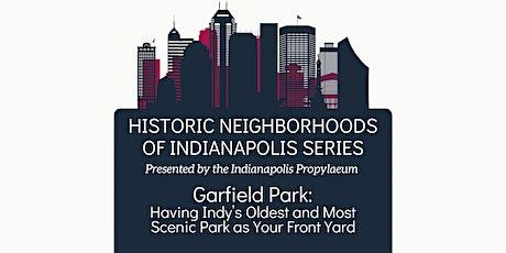 Historic Neighborhoods of Indianapolis- Garfield Park Neighborhood tickets
