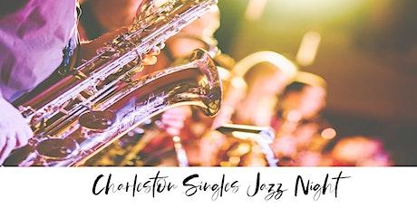 Charleston Singles Jazz Night tickets