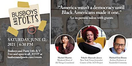 """America wasn't a democracy until Black Americans made it one."" A Salon tickets"