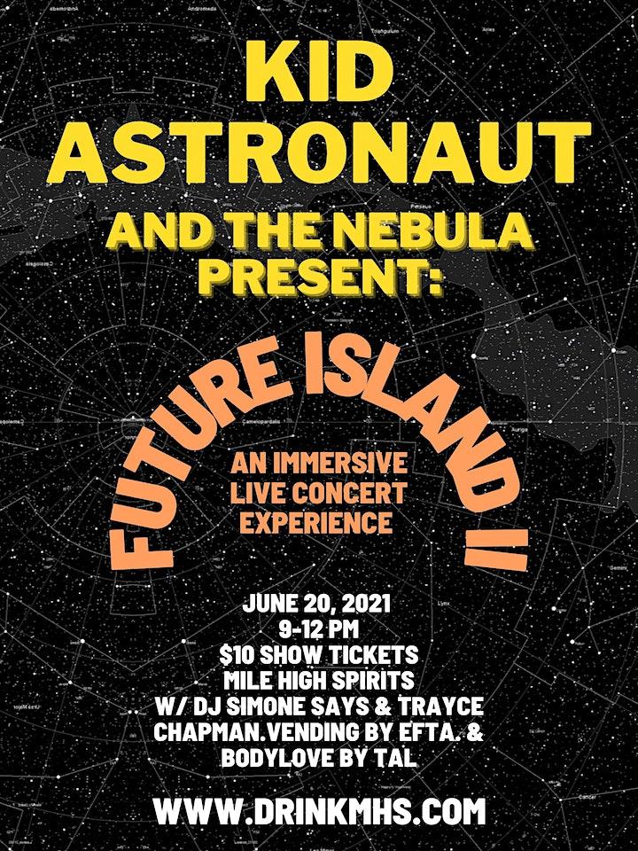 Kid Astronaut and the Nebula Present: Future Island image