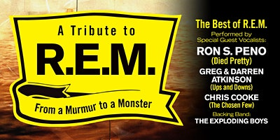 A TRIBUTE TO R.E.M - FROM A MURMUR TO A MONSTER