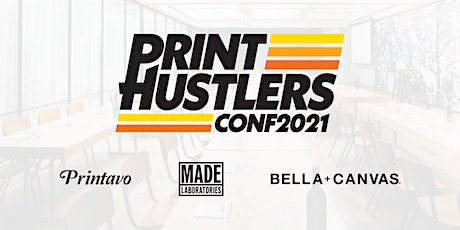 PrintHustlers Conf 2021 tickets