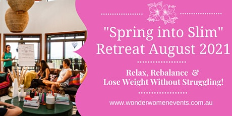Spring into Slim - Rejuvenation & Weight Loss Retreat for Women tickets