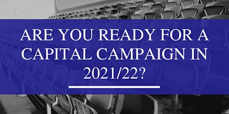 Online Webinar: Are you ready for a Capital Campaign for 2021/22? tickets