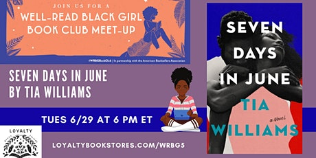 Well-Read Black Girl Book Club chats SEVEN DAYS IN JUNE tickets