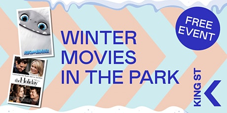 Winter Movie Fun on King St - FREE!  Saturday 26 June, 2021 tickets