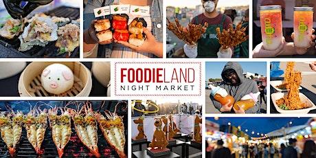 FoodieLand Night Market  - San Mateo | September 10-12 tickets