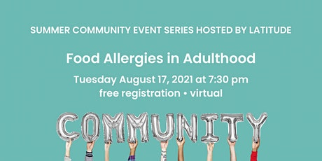 Food Allergies in Adulthood tickets