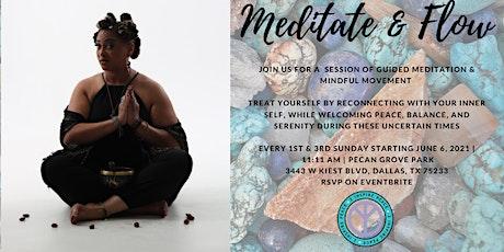 Meditate & Flow tickets