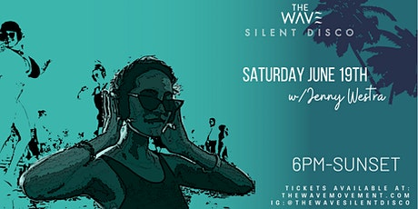 June 19- Sunset  Silent Wave with  Jenny Westra tickets