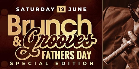 Brunch & Grooves: Father's Day Edition tickets