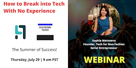 How To Break Into Tech With No Experience tickets