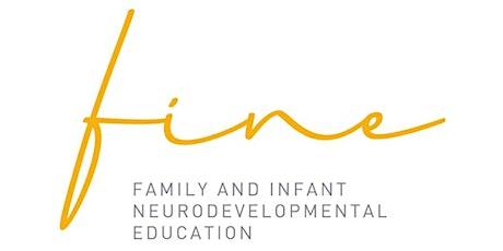 Family and Infant Neurodevelopmental Education (FINE) Program - Level 1 tickets