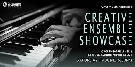 QACI Music presents: Creative Ensemble Showcase tickets
