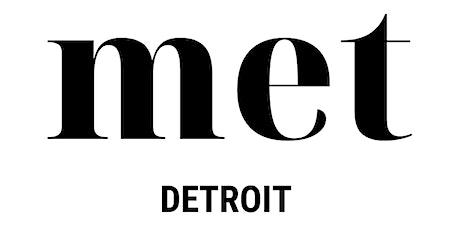 Met Detroit tickets