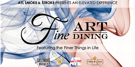 ATL Smoke & Stroke presents Fine Art & Dining tickets