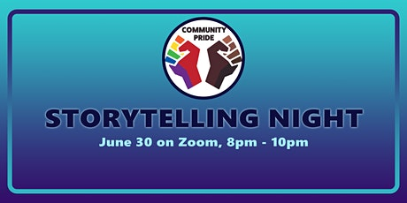 Community Pride: LGBTQ Storytelling Night! tickets