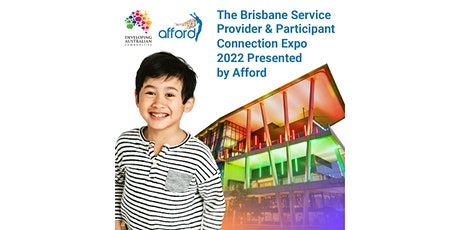 Brisbane Disability Service Provider and Participant Connection Expo 2022 tickets