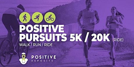 Positive Pursuits Virtual 5K Walk/Run + 20K Ride tickets