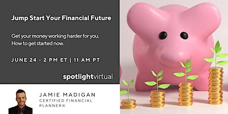 Jump Start Your Financial Future tickets