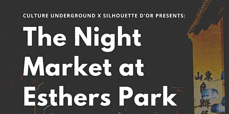 The Night Market at Esther's Park tickets