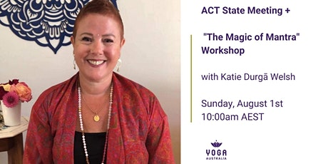"""ACT State Meeting + """"The Magic of Mantra"""" Workshop tickets"""