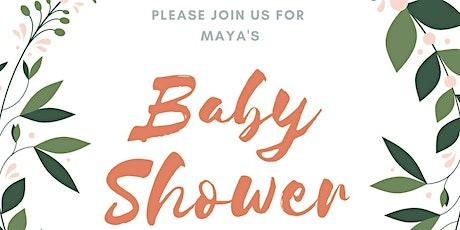 Maya's Baby Shower tickets