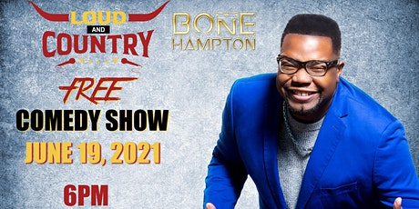 Bone Hampton Loud and Country Comedy Show tickets