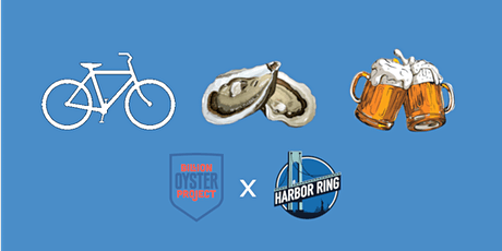 Bike to beer and oysters with Harbor Ring x Billion Oyster Project tickets