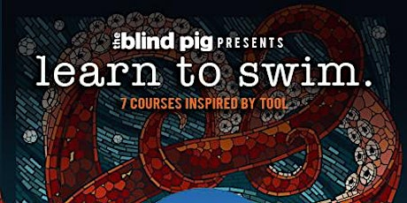 The Blind Pig Supper Club presents: Learn to Swim. tickets