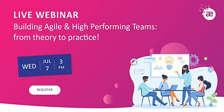 Building Agile & High Performing Teams: from theory to practice! tickets