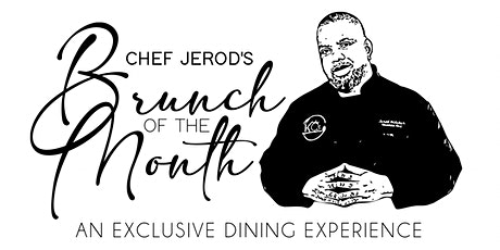 Chef Jerod's Brunch of the Month tickets
