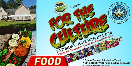 For The Culture Caribbean American Heritage Month Celebration tickets