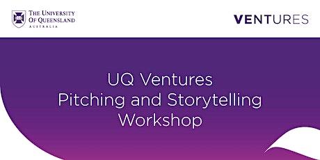 UQ Ventures Pitching and Storytelling Workshop entradas