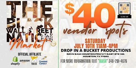 The Black Wall Street Nation Market - Vendor Branding Event tickets