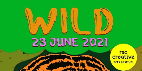 RSC Creative 2021: WILD - Show 1 (Year 8 Massed Choir) tickets