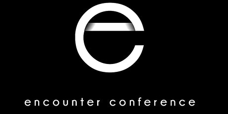The Encounter  Conference 2021, August 5-7 tickets
