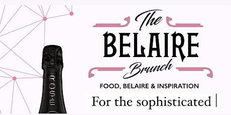 The BELAIRE BRUNCH tickets
