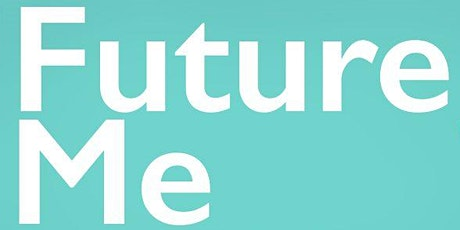 """""""Future Me"""" Careers Panel Evening - Session THREE - 8:30pm - 9:00pm tickets"""