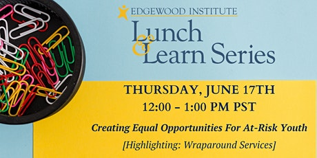 Edgewood Lunch & Learn [June 2021] tickets