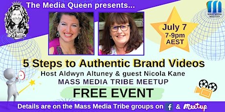 5 Steps to Authentic Brand Videos - Mass Media Tribe Meetup tickets