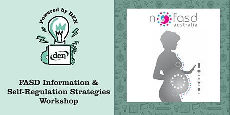 FASD Information & Self-Regulation Strategies Workshop tickets