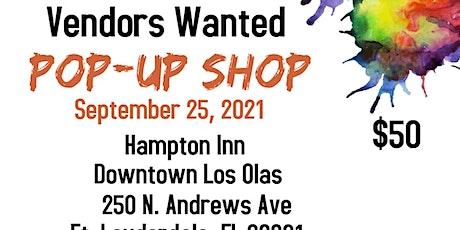 Vendors Wanted - Pop-Up Shop - Downtown Las Las tickets